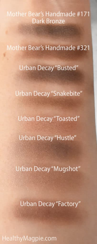 "Swatches of Mother Bear's Handmade vegan talc free eyeshadow #171 dark bronze, a close makeup dupe for Urban. Decay Naked Palette ""Busted"". Other swatches: Urban Decay Snakebite, Toasted, Hustle, Mugshot, Factory"